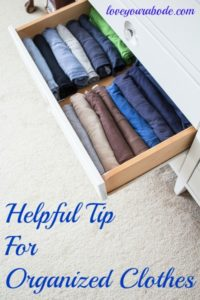 Helpful Tip for Organized Clothes