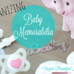 A Beautiful Way to Organize Baby Memorabilia