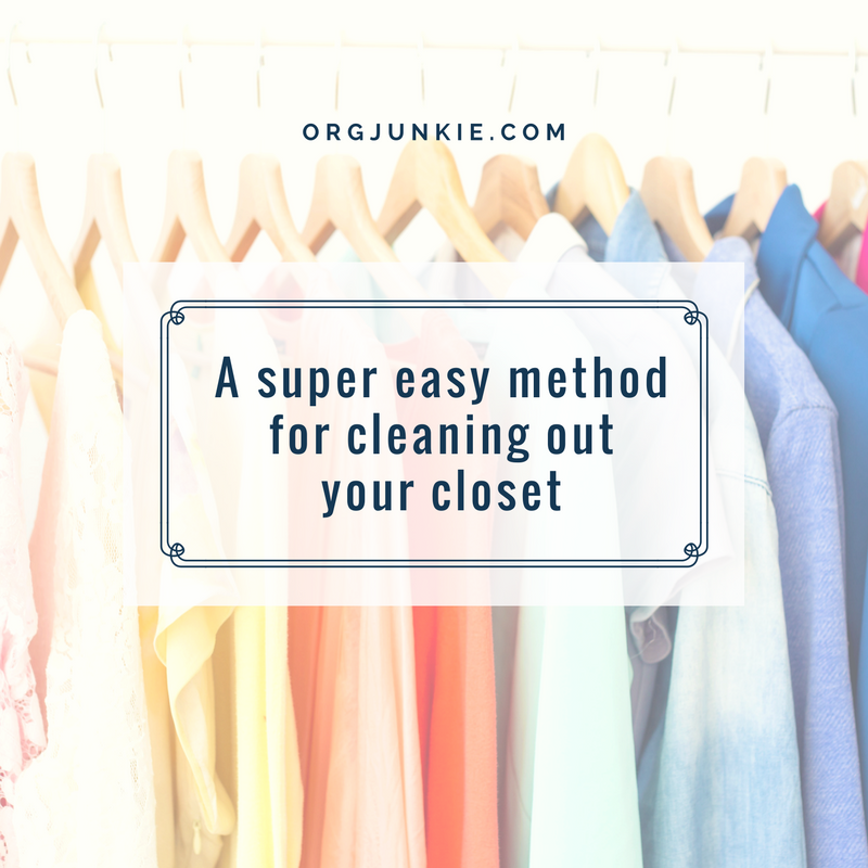 A Super Easy Method For Cleaning Out Your Closet I 39 M