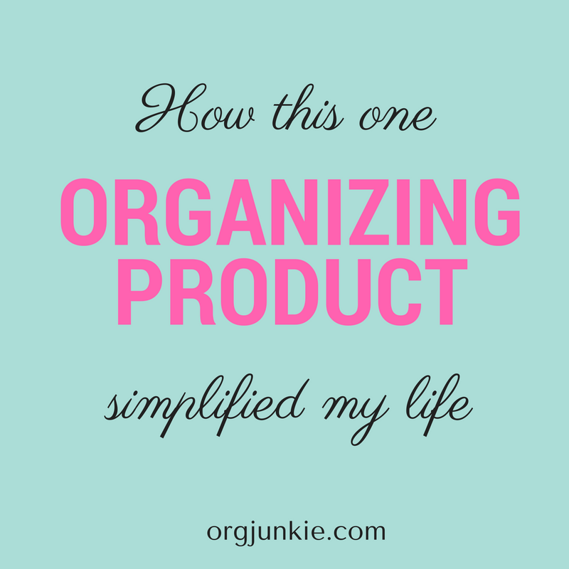 How this one organizing product simplified my life at I'm an Organizing Junkie blog