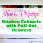 Come Organize With Me: Kitchen Cabinets