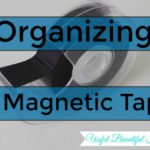 Organizing with Magnetic Tape