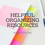Helpful Organizing Resources ~ November 2016