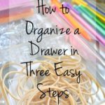 how-to-have-an-organized-drawer-in-3-easy-steps