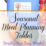 seasonal-meal-planning-folder-simplify-your-busy-weeks