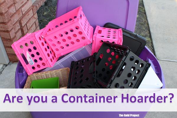 Are you a container hoarder?