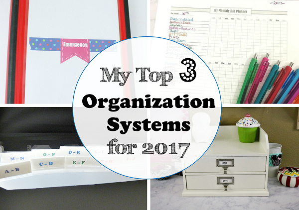 My Top 3 Organization Systems for 2017 at I'm an Organizing Junkie blog