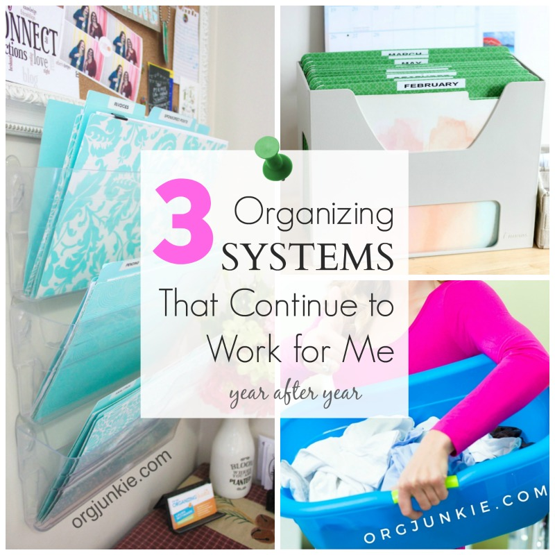 3 Organizing Systems That Continue to Work for Me year after year