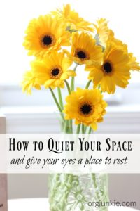 Quiet Your Space & Give Your Eyes a Place to Rest