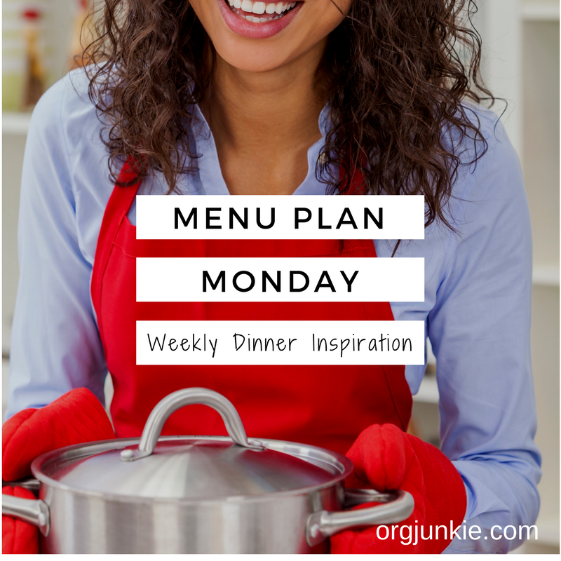 Menu Plan Monday - weekly dinner inspiration for the week of Feb 27/17 at I'm an Organizing Junkie blog