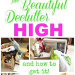 The Beautiful Declutter High & How to Get It!